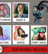 Tax'hyenes Deluxes